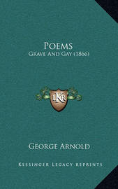 Poems: Grave and Gay (1866) by George Arnold