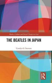 The Beatles in Japan by Carolyn S Stevens