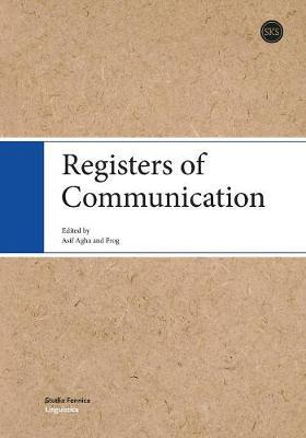 Registers of Communication by Asif Agha