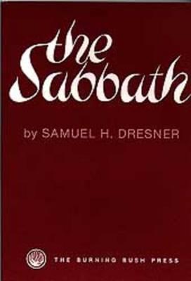 The Sabbath by Samuel H. Dresner image