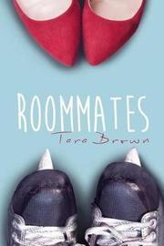 Roommates by Tara Brown