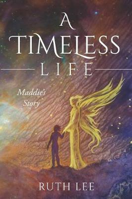 A Timeless Life by Ruth Lee