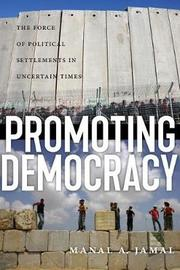 Promoting Democracy by Manal A. Jamal