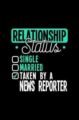 Relationship Status Taken by a News Reporter by Dennex Publishing image