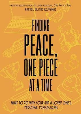 Finding Peace, One Piece at a Time by Rachel Blythe Kodanaz