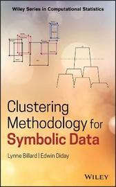 Clustering Methodology for Symbolic Data by Lynne Billard