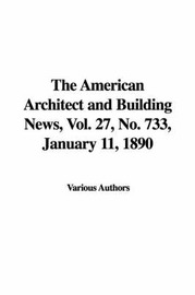 The American Architect and Building News, Vol. 27, No. 733, January 11, 1890 by Various Authors image