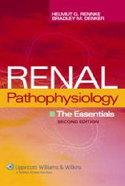 Renal Pathophysiology: The Essentials by Helmut G. Rennke image