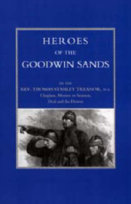 Heroes of the Goodwin Sands by Thomas Stanley Treanor image