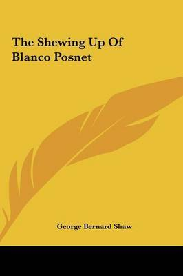 The Shewing Up of Blanco Posnet by George Bernard Shaw image