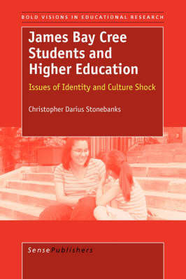 James Bay Cree Students and Higher Education by Christopher Darius Stonebanks