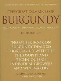 The Great Domaines of Burgundy: revised edition by Remington Norman