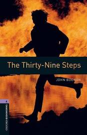 Oxford Bookworms Library: Level 4:: The Thirty-Nine Steps by John Buchan