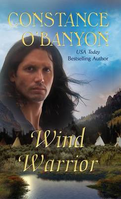 Wind Warrior by Constance O'Banyon image