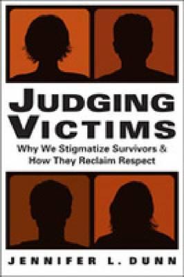 Judging Victims by Jennifer L Dunn
