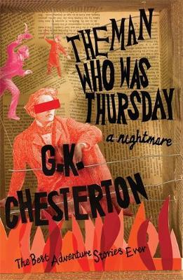 The Man Who Was Thursday: A Nightmare by G.K.Chesterton