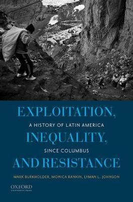Exploitation, Inequality, and Resistance by Mark A. Burkholder