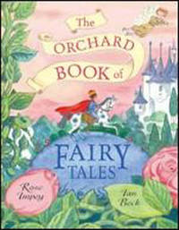 The Orchard Book of Fairy Tales by Rose Impey image
