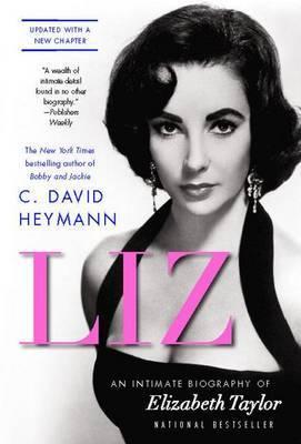 Liz by C.David Heymann
