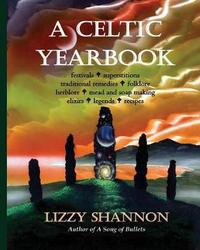 A Celtic Yearbook by Lizzy Shannon