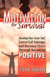 Motivation for Survival by Peter Shaffer