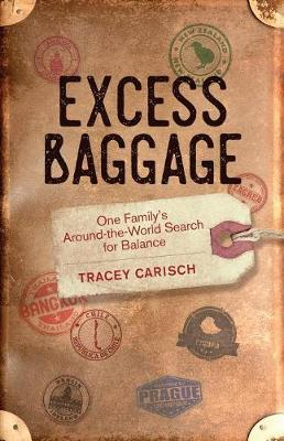Excess Baggage by Tracey Carisch
