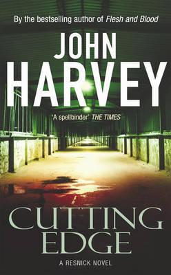 Cutting Edge by John Harvey
