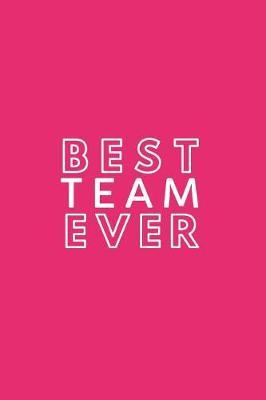 Best Team Ever by Happy Day