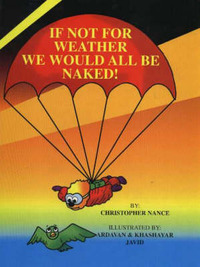 If Not for Weather, We Would All Be Naked by C. Nance image
