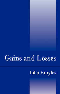 Gains and Losses by John Broyles image
