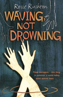 Waving Not Drowning by Rosie Rushton image