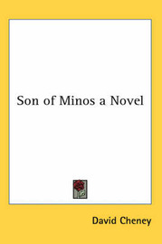 Son of Minos a Novel by David Cheney image