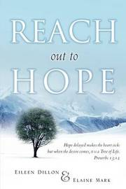 Reach Out to Hope by Eileen Dillon