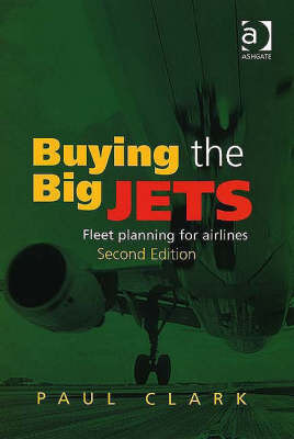 Buying the Big Jets by Paul Clark