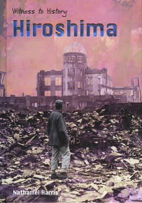 Hiroshima by Nick Harris