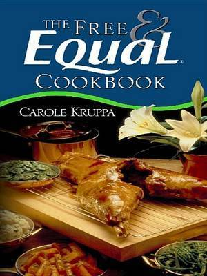 The Free & Equal Cookbook by Carole Kruppa