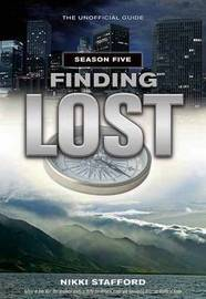 Finding Lost - Season Five by Nikki Stafford image