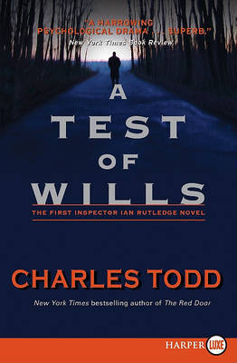 Test of Wills Large Print by Charles Todd