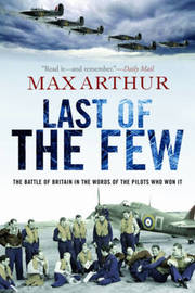 Last of the Few by Max Arthur image