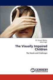 The Visually Impaired Children by Vikrant Mishra