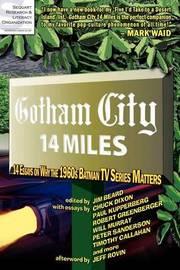 Gotham City 14 Miles by Timothy Callahan