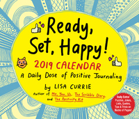 Ready, Set, Happy! 2019 Day-to-Day Calendar by Lisa Currie