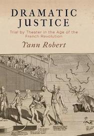 Dramatic Justice by Yann Robert