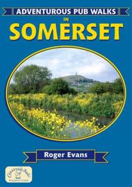 Adventurous Pub Walks in Somerset by Roger Evans image