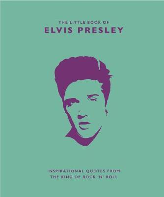 The Little Book of Elvis Presley by Malcolm Croft