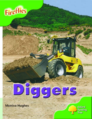 Oxford Reading Tree: Stage 2: More Fireflies: Pack A: Diggers by Monica Hughes