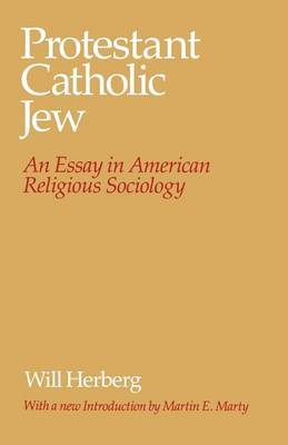 Protestant-Catholic-Jew by Will Herberg image
