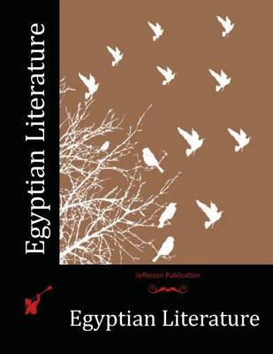 Egyptian Literature by Epiphanius Wilson