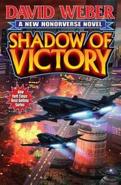 Shadow of Victory by David Weber