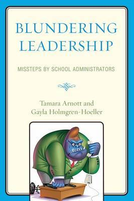 Blundering Leadership by Tamara Arnott